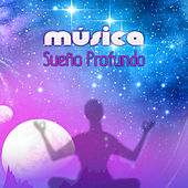 Play & Download Música Sueño Profundo – Resto y Terapia de Sonido con Naturaleza, Reducir el Estrés, Tranquilas, Pensamiento Positivo, Después del Trabajo by Musica Para Dormir Profundamente | Napster