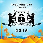Play & Download WE ARE ONE 2015 (Paul van Dyk presents) by Various Artists | Napster