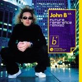 Future Reference Remixed by John B