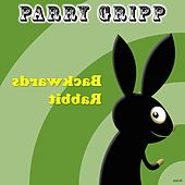 Play & Download Backwards Rabbit by Parry Gripp | Napster