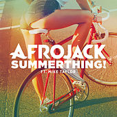 Play & Download SummerThing! by Afrojack | Napster