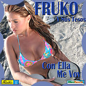 Play & Download Con Ella Me Voy by Fruko Y Sus Tesos | Napster
