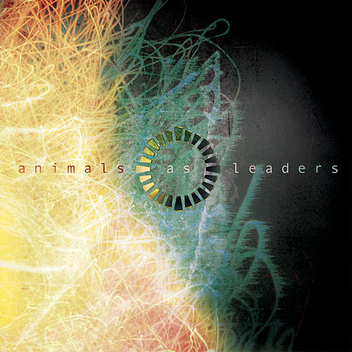 Animals as Leaders - Encore Edition by Animals As Leaders