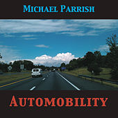 Automobility by Michael Parrish