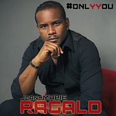 Play & Download #Onlyyou by Jean-Marie Ragald | Napster