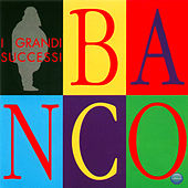 Play & Download I Grandi Sucessi by Banco | Napster