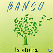 Play & Download La Storia by Banco | Napster