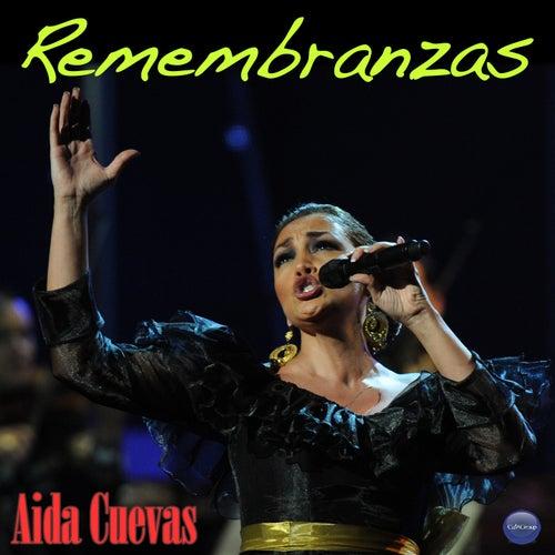 Play & Download Remembranzas by Aida Cuevas | Napster