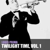 Twilight Time, Vol. 1 von Louis Prima