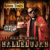 Play & Download Hallelujah by Flip Gucci | Napster