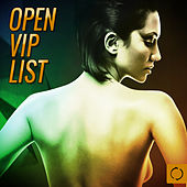 Play & Download Open Vip List by Various Artists | Napster