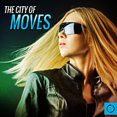 The City of Moves by Various Artists