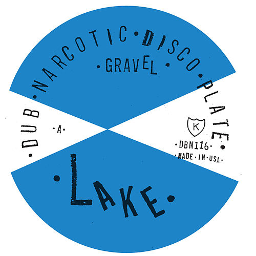 "Play & Download ""Gravel"" b/w Selector Dub Narcotic ""Re-Grade"" by Lake 
