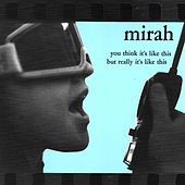 Play & Download You Think It's Like This But Really It's Like This by Mirah | Napster