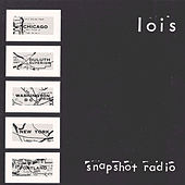 Snapshot Radio by Lois