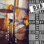 Play & Download Degenerate Introduction by Dub Narcotic Sound System | Napster