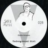 Underground Girl by Eddie Amador