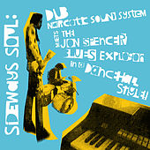 Play & Download Sideways Soul by Dub Narcotic Sound System | Napster