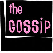 Play & Download The Gossip by Gossip | Napster