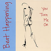 You Turn Me On by Beat Happening