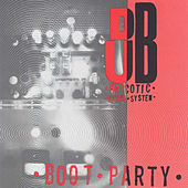 Boot Party by Dub Narcotic Sound System