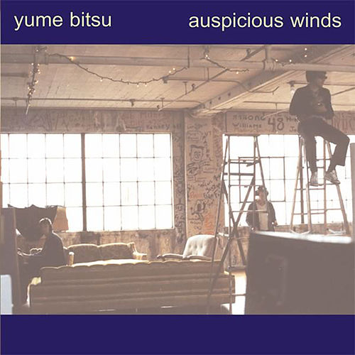 Play & Download Auspicious Winds by Yume Bitsu | Napster