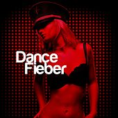 Play & Download Dance Fieber by Various Artists | Napster