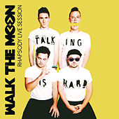 Play & Download Rhapsody Live Session by Walk The Moon | Napster