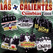Las Mas Calientes Cumbias 2008 by Various Artists