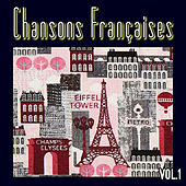Play & Download Chansons Françaises, Vol. 1 by Various Artists | Napster