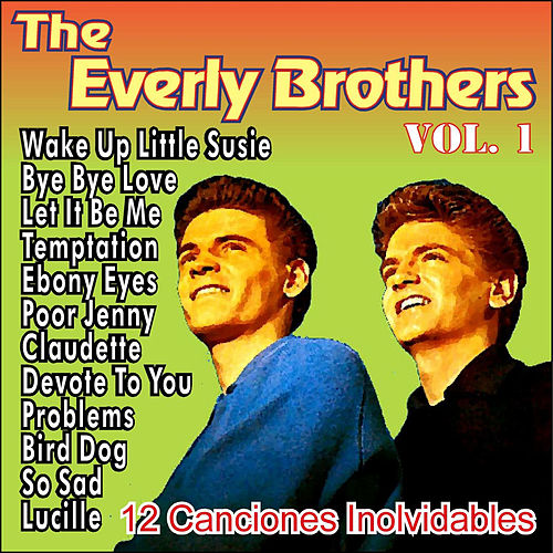 The Everly Brothers - 12 Canciones Inolvidables - Vol.1 by The Everly Brothers