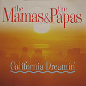 Play & Download California Dreamin' by The Mamas & The Papas | Napster