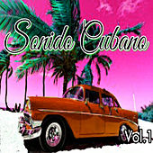 Sonido Cubano, Vol. 1 by Various Artists