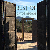 Play & Download Best Of los Gatos Negros by Los Gatos Negros | Napster