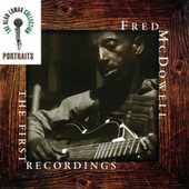 Portraits: The First Recordings by Mississippi Fred McDowell