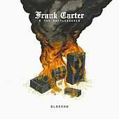 Play & Download Blossom by Frank Carter & The Rattlesnakes | Napster