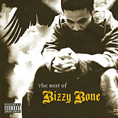 The Best of Bizzy Bone, Vol. 1 by Bizzy Bone