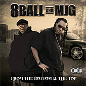 Play & Download From the Bottom 2 the Top by 8Ball and MJG | Napster