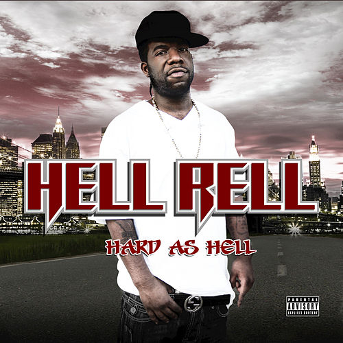 Hard as Hell by Hell Rell