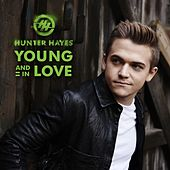 Play & Download Young And In Love by Hunter Hayes | Napster