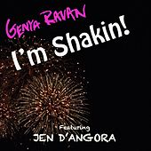 Play & Download I'm Shakin' (feat. Jen D' angroa) by Genya Ravan | Napster