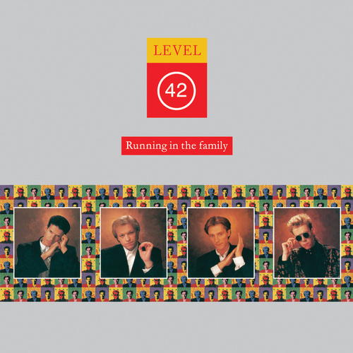 Play & Download Running In The Family by Level 42 | Napster