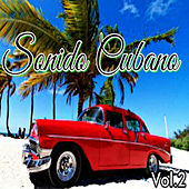Play & Download Sonido Cubano, Vol. 2 by Various Artists | Napster
