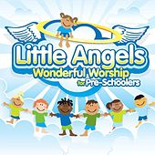 Little Angels: Wonderful Worship for Pre-Schoolers by The New Wine