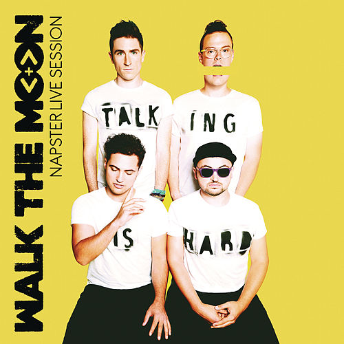 NapsterLive Session by Walk The Moon