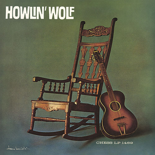 Play & Download Howlin' Wolf by Howlin' Wolf | Napster