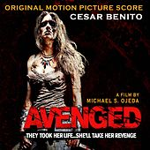 Play & Download Avenged (Original Motion Picture Soundtrack) by Various Artists | Napster