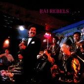 Raï Rebels von Various Artists