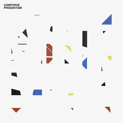 Play & Download Presentism by Conforce | Napster