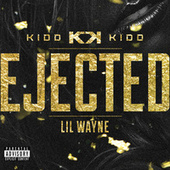 Play & Download Ejected by Kidd Kidd | Napster
